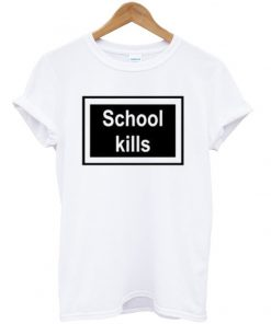 School Kills Unisex T-shirt