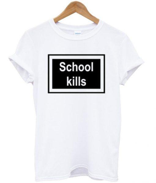 School Kills Unisex T-shirt
