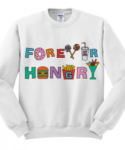 Forever Hungry Graphic Sweatshirt