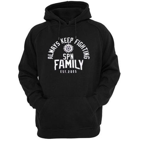 SPN Family Always Keep Fighting Hoodie