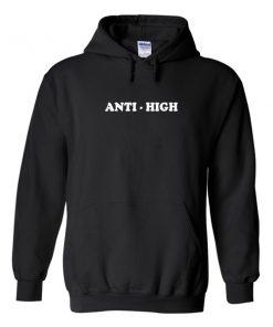 Anti High Hoodie