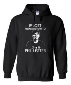 If Lost Please Return To Phil Lester Hoodie