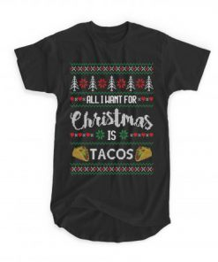 All I Want For Christmas Is Tacos T-shirt