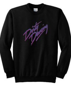 Dirty Dancing Sweatshirt
